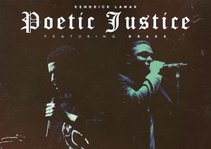 Kendrick Lamar featuring Drake on Poetic Justice.....Is it the best work yet?!
